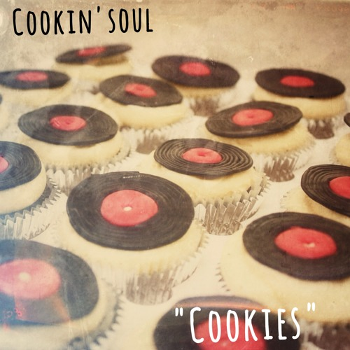 """Cookin' Soul - Best Times of My Life (""""Cookies"""" coming soon) #RIPJDILLA"""