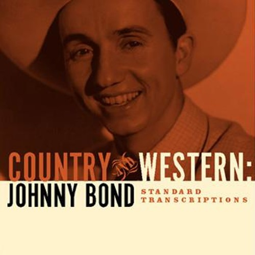 Johnny Bond - Country And Western (Bloodshot Revival)