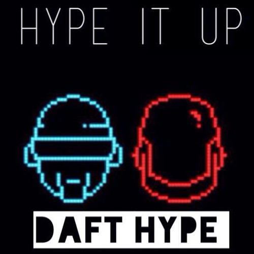 Daft Hype (Original Mix)