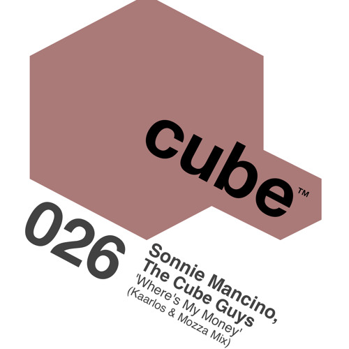 Sonnie Mancino, The Cube Guys - Where's My Money (Kaarlos & Mozza Remix) OUT NOW on Beatport!