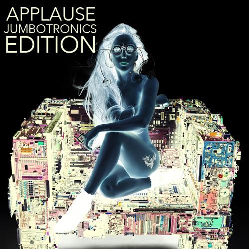Applause [TheJumboTronics Edition] *D/L in description*