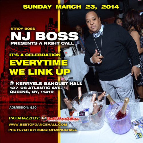 NJ BOSS pres.ITS A CELEBRATION EVERYTIME WE LINK UP Sun.March.23 @Kerryels Banquet Hall