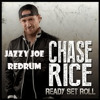 Chase Rice- Look At My Truck (Jazzy Joe reDrum)