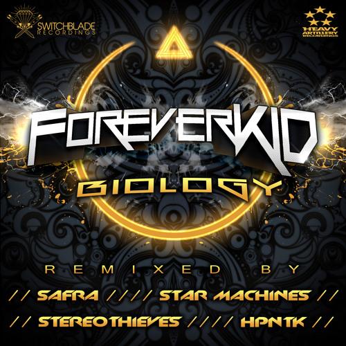 2. ForeverKID - Biology (HPNTK Rmx) out now!