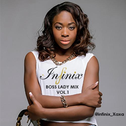 Dj Infinix Boss Lady Mix Vol1