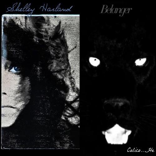 Belanger & Shelley Harland - Calico He