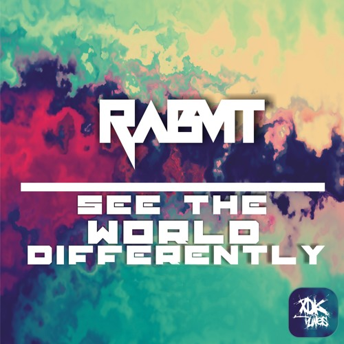 Rabvit - See The World Differently [XDK Tunes]