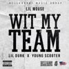 With My Team - Lil Mouse Ft. Young Scooter & Lil Durk