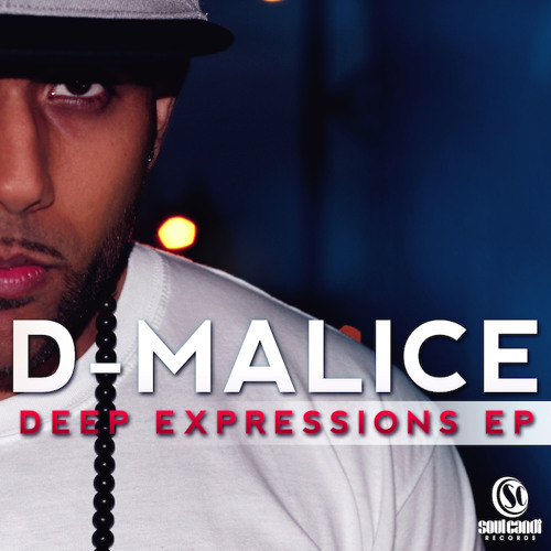 D-Malice Deep Expressions EP (Teaser)