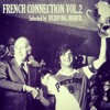 French Connection Volume 2 - Selected & mixed by Big Jourvil