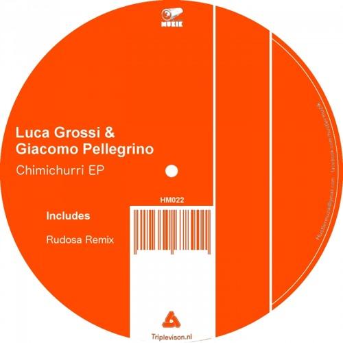 Luca Grossi & Giacomo Pellegrino - Chimichurri (Rudosa Remix) (SC - EDIT)
