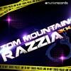 Tom Mountain - Razzia 2k14 (VIDEO EDIT)