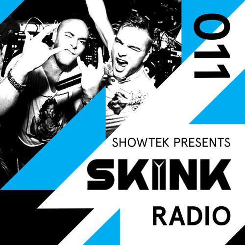 Skink Radio 011 - Showtek