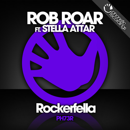 Rob Roar Ft. Stella Attar - Rockerfella (Rob's 'Smoke You Out' Vocal Mix) OUT NOW