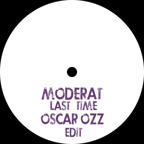 Moderat - Last Time (Oscar OZZ Edit)