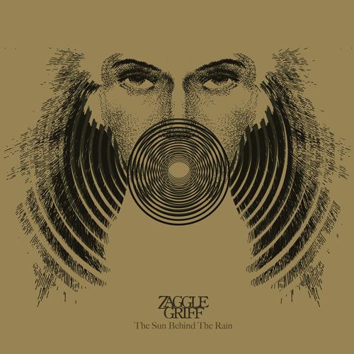 Zaggle Griff - The Sun Behind The Rain
