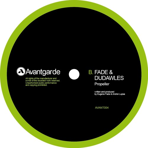 Fade & Dudawles - Propeller (AVANT004)