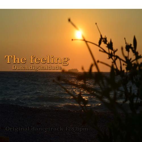 The Feeling (original dance track 128 bpm)