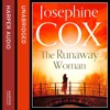 The Runaway Woman, By Josephine Cox, Read by Carole Boyd
