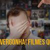 #44: Vergonha! Filmes que não vimos