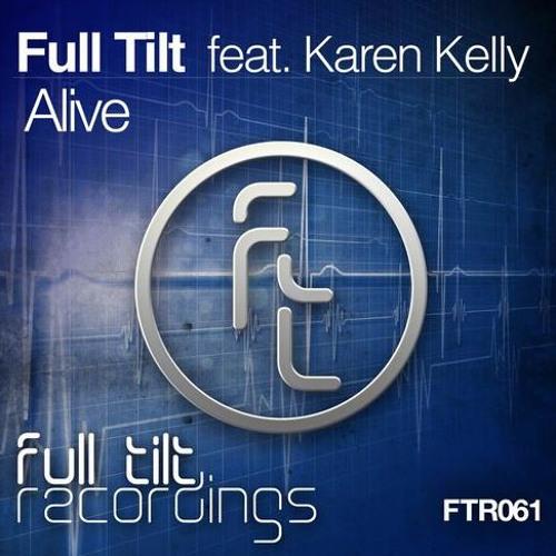 Full Tilt Feat. Karen Kelly - Alive (Sam Jones & Will Rees Remix) [Full Tilt Recordings] Preview