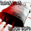 Ruben Dean VS Oprah Winfrey VS Lance Armstrong- Blood Dope (Original Mix)