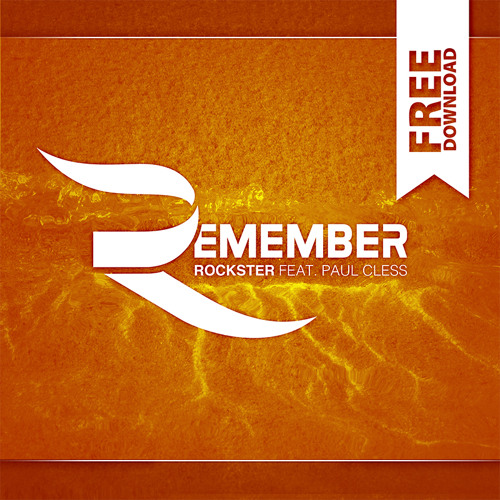 Rockster feat. Paul Cless - Remember (Extended Version)