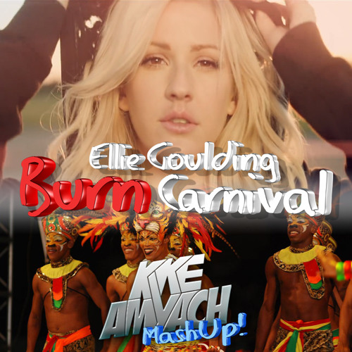 Ellie Goulding - Burn Carnival (Kike Amyach MashUp!) Download Link In Description