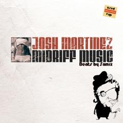 Josh Martinez - Come and Gone - Midriff Music