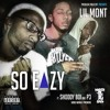 Lil Mont- So Easy Ft. Shoddy Boi & P3 (Prod.by HTL Beatz)