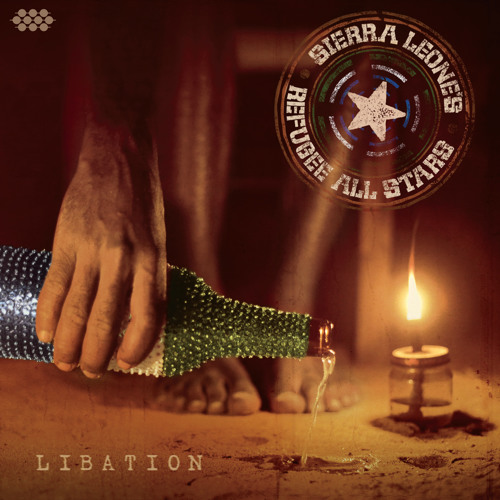 "Sierra Leone's Refugee All Stars ""Libation"" Preview"