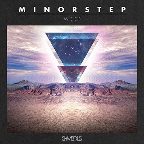 Minorstep - Weep