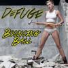 DeFuge - Bouncing Ball (AfroJack x Miley Cyrus x Alex Kunnari)