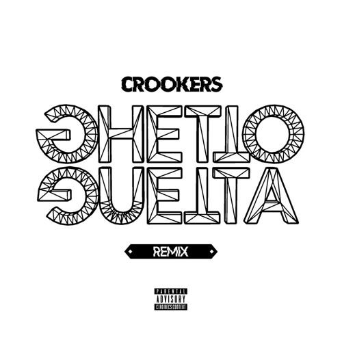 """CROOKERS - Ghetto Guetta (Mess Me """"winner"""" Remix)"""