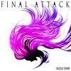 DAZZLE VISION「FINAL ATTACK」 mp3