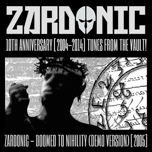 Zardonic - Doomed To Nihility (Demo Version) [2005]