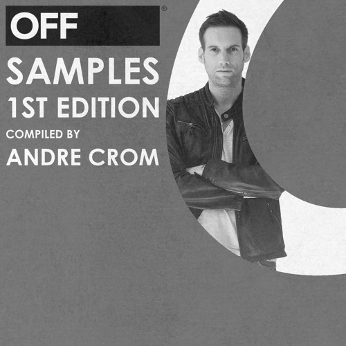 DEMO: OFF Samples - 1st Edition compiled by Andre Crom - OFFS001