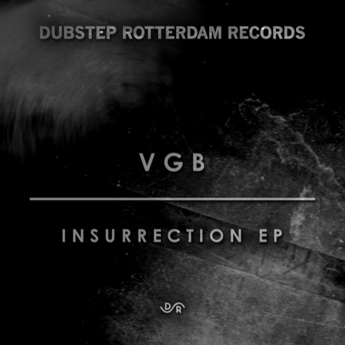 DSR009 - VGB - Insurrection EP