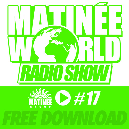 #MatinéeWorld 17