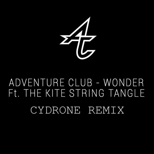 Adventure Club - Wonder (Cydrone Remix) [FREE DL]