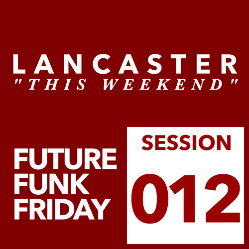 Lancaster - This Weekend