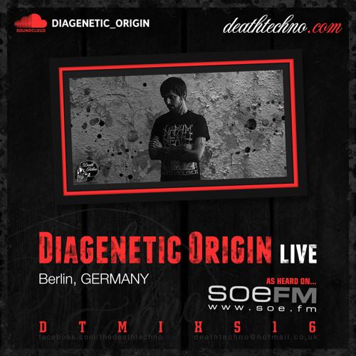 DTMIXS16 - Diagenetic Origin LIVE [Berlin, GERMANY] (320)