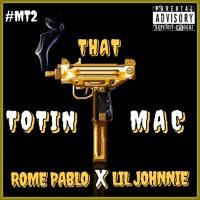Totin That Mac Ft. Lil Johnnie