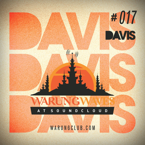 Davis @ Warung Waves Exclusive Set #017
