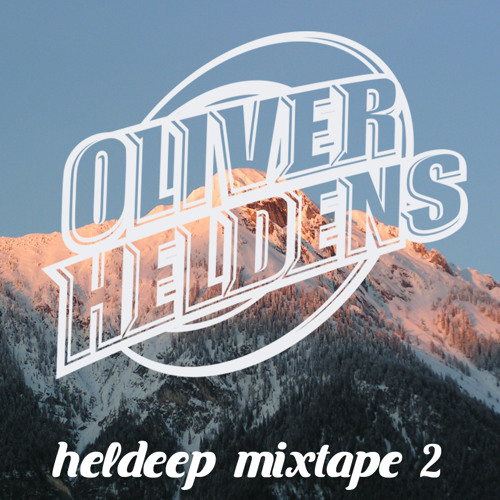 Oliver Heldens - Heldeep Mixtape 2