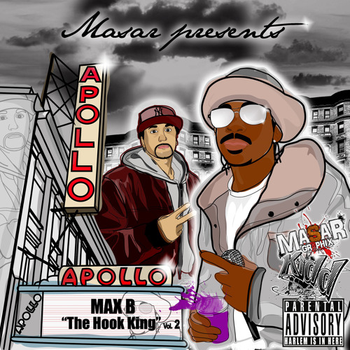 Masar Presents: Max B ''Hook King'' Vol 2
