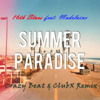 16th Stars feat. Madelaine - Summer Paradise (Crazy Beat & ClubX Remix) [FREE DOWNLOAD]