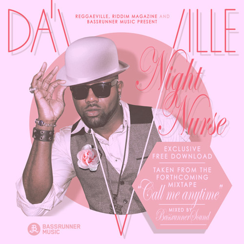 Da´Ville - Night Nurse [FREE DOWNLOAD Bassrunner Music 2014]