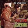 El Halcon De La Sierra - Me Gusta Tener De A Dos