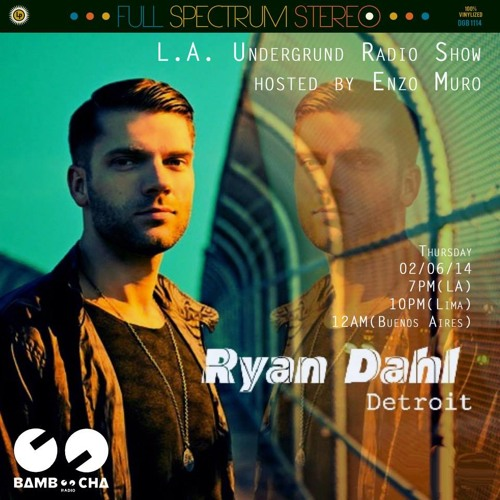 Ryan Dahl - Live on Bamboocha Radio - Thursday 2/6/14